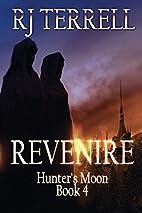 Revenire (Hunter's Moon Series: Book 4)…
