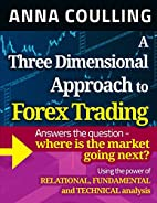 A Three Dimensional Approach To Forex…