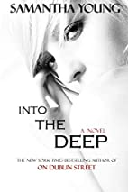 Into the Deep (Into the Deep, #1) by…