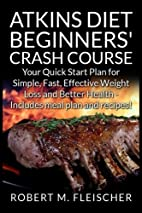 Atkins Diet Beginners' Crash Course: Your…