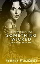 Something Wicked by Teresa Mummert