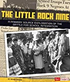 The Little Rock Nine: A Primary Source…