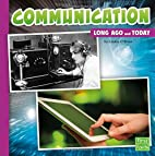 Communication Long Ago and Today (First…