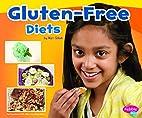 Gluten-Free Diets (Pebble Plus: Special…