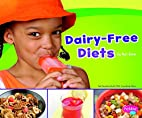 Dairy-Free Diets (Pebble Plus: Special…