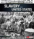 A Primary Source History of Slavery in the…