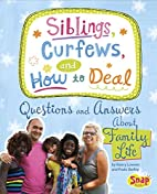 Siblings, Curfews, and How to Deal:…