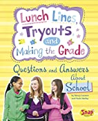 Lunch Lines, Tryouts, and Making the Grade:…