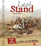 Last Stand: Causes and Effects of the Battle…