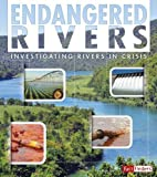 Endangered Rivers: Investigating Rivers in…