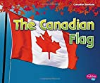 The Canadian Flag (Canadian Symbols) by…