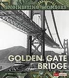 The Golden Gate Bridge (Engineering Wonders)…