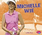 Michelle Wie (Pebble Plus: Women in Sports)…