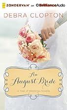 An August Bride by Debra Clopton