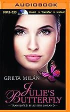 Julie's Butterfly by Greta Milán