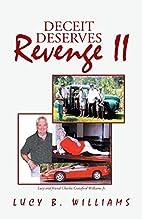 Deceit Deserves Revenge II by Lucy B.…