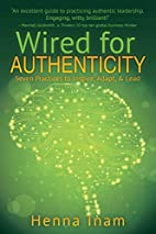 Wired for Authenticity: Seven Practices to…