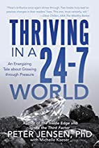 Thriving in a 24-7 World: An Energizing Tale…