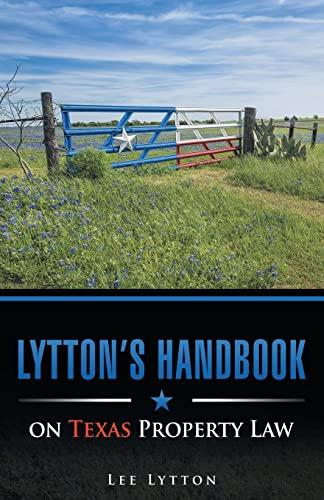 lyttons-handbook-on-texas-property-law