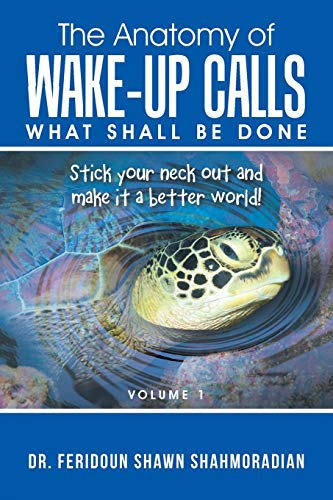 the-anatomy-of-wakeup-calls-volume-1-what-shall-be-done