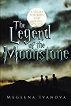 The Legend of the Moonstone: A Series for…