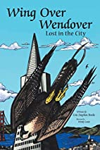 Wing Over Wendover: Lost in the City by Eric…