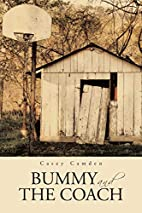 Bummy and the Coach by Casey Camden