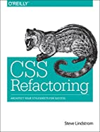 CSS Refactoring: Architect Your Stylesheets…