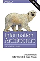 Information Architecture: For the Web and…