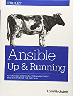 Ansible: Up and Running by Lorin Hochstein