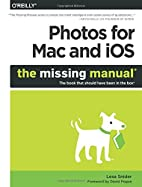 Photos for Mac and iOS: The Missing Manual…
