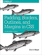 Padding, Borders, Outlines, and Margins in…