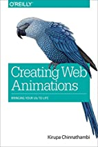 Creating Web Animations: Bringing Your UIs…
