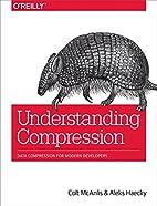 Understanding Compression: Data Compression…
