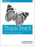 Think Perl 6: How to Think Like a Computer…