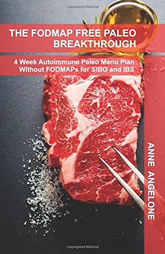 the-fodmap-free-paleo-breakthrough-4-weeks-of-autoimmune-paleo-recipes-without-fodmaps