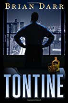 Tontine (The Will) by Mr. Brian Darr
