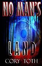 No Man's Land by Cory Toth