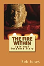 The Fire Within: Spiritual Suspense Story by…