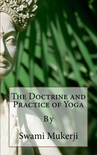 the-doctrine-and-practice-of-yoga-by