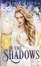 In the Shadows (Lark) (Volume 2) by Erica…