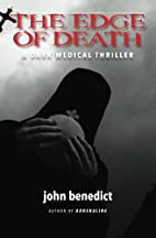 The Edge of Death by John Benedict