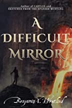 A Difficult Mirror by Benjamin Wretlind, X.