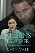Gillian's Do-Over by Kate Vale
