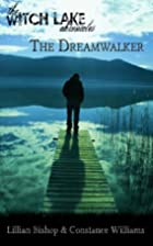 The Dreamwalker by Lillian Bishop