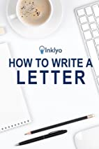How to Write a Letter by Scribendi