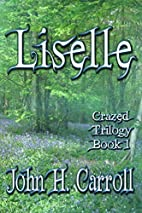 Liselle by John H. Carroll