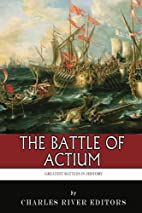 The Greatest Battles in History: The Battle…
