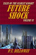 Future Shock (Tales of the Scarlet Knight…