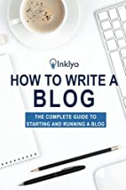 How to Write a Blog by Scribendi
